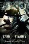 Parmi les vivants by Jordan Castillo Price