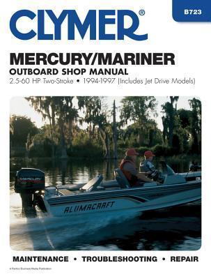 Mercury/Mariner Outboard Shop Manual, 2.5-60 HP, 1994-1997