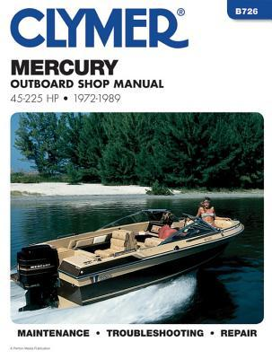 Mercury Outboard Shop Manual 45-225 Hp, 1972-1989 (B726)