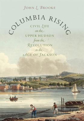 Columbia Rising by John L. Brooke
