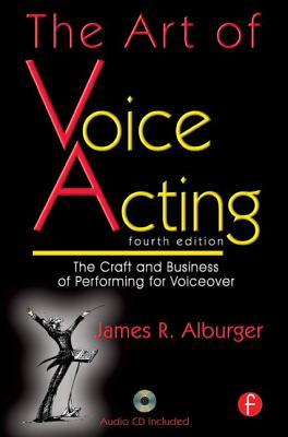 the-art-of-voice-acting-the-craft-and-business-of-performing-voiceover
