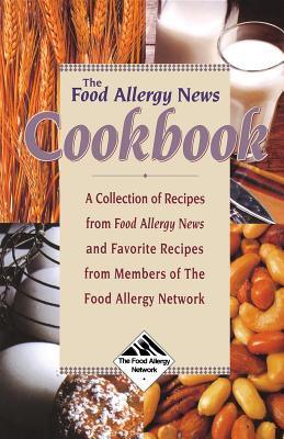 The food allergy news cookbook a collection of recipes from food 592926 forumfinder Images