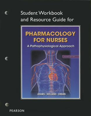 Study Guide for Pharmacology for Nurses