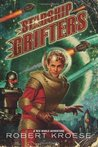 Starship Grifters (Rex Nihilo #1)