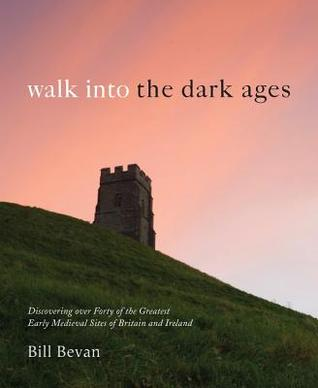 walk-into-the-dark-ages-discover-the-greatest-early-medieval-sites-of-britain-and-ireland