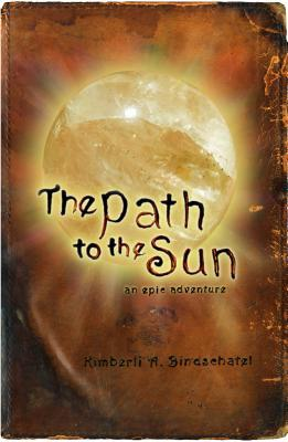The Path to the Sun (The Fallen Shadows Trilogy #1)
