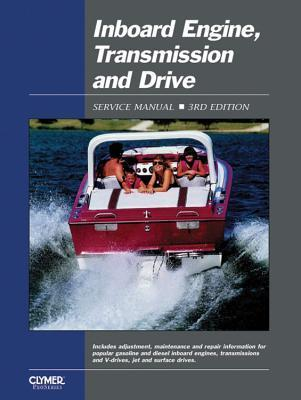 Inboard Engine, Transmission and Drive: Service Manual