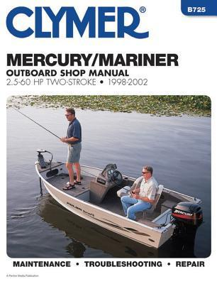 Mercury/Mariner Outboard Shop Manual, 2.5-60 HP Two-Stroke, 1998-2002