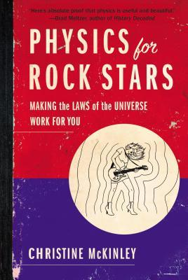 Physics for Rock Stars: Making the Laws of Universe Work for You EPUB