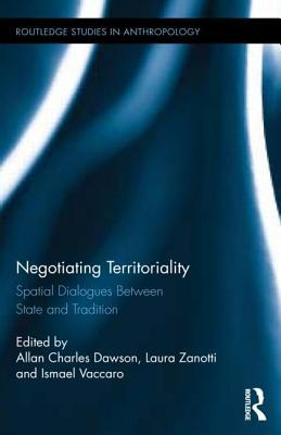 Negotiating Territoriality: Spatial Dialogues Between State and Tradition