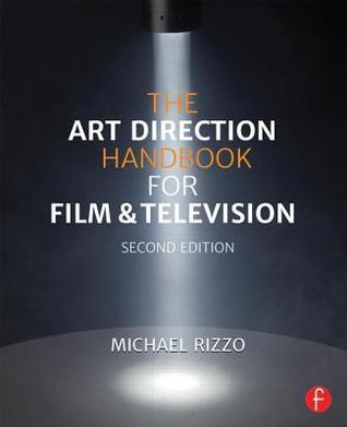 The Art Direction Handbook for Film &amp...