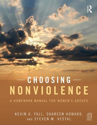 Choosing Nonviolence: A Homework Manual for Women's Groups