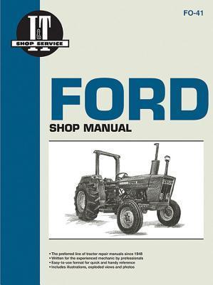 Ford Shop Manual Series 2310, 2600, 3600, 3610, 4100, 4110, 4600, 4610, 4600Su, 4610Su (Fo-41)