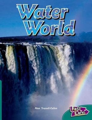 Water World Fast Lane Green Non-Fiction