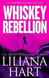 Whiskey Rebellion (An Addison Holmes Mystery, #1)
