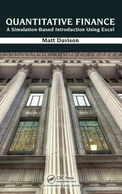 Quantitative Finance: A Simulation-Based Introduction Using Excel