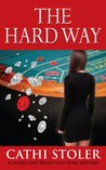 The Hard Way (Laurel and Helen New York Mystery, #3)