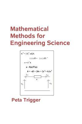 Mathematical Methods for Engineering Science