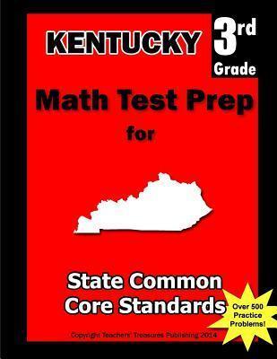 Kentucky 3rd Grade Math Test Prep: Common Core Learning Standards
