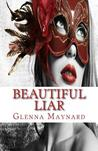 Beautiful Liar (The Masquerade Series, #2)