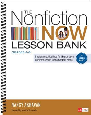 The Nonfiction Now Lesson Bank, Grades 4-8: Strategies and Routines for Higher-Level Comprehension in the Content Areas