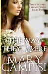The Way They Were (That Second Chance, #2)