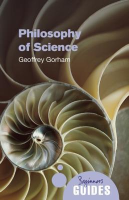 Philosophy of Science by Geoffrey Gorham