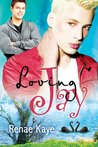 Loving Jay by Renae Kaye