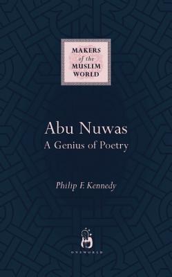 Abu Nuwas: A Genius of Poetry