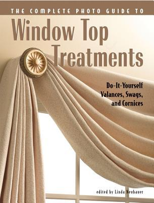 Complete photo guide to window top treatments do it yourself 1374978 solutioingenieria Image collections