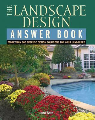 Landscape Design Answer Book: Than 300 Specific Design ...