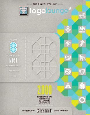 LogoLounge 8: 2,000 International Identities by Leading Designers