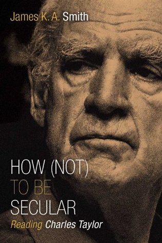 How (Not) to Be Secular: Reading Charles Taylor (ePUB)