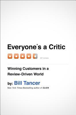 Everyones a Critic: Winning Customers in a Review-Driven World