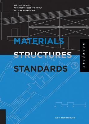 materials structures and standards all the details architects