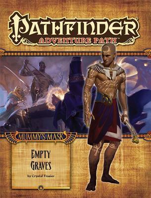 Pathfinder Adventure Path #80: Empty Graves por Crystal Fraiser