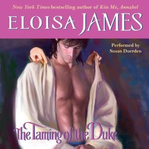 Ebook The Taming of the Duke by Eloisa James PDF!