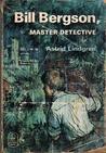 Bill Bergson, Master Detective