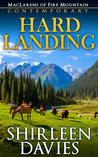 Hard Landing (MacLarens of Fire Mountain Contemporary, #2)