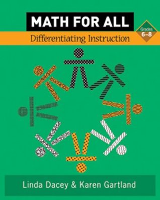 Math For All Differentiating Instruction Grade 6 8 By Linda Dacey