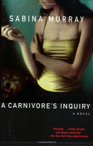 Ebook A Carnivore's Inquiry by Sabina Murray PDF!