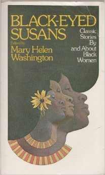 Black-Eyed Susans Classic Stories by and About Black Women