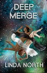 Deep Merge by Linda North