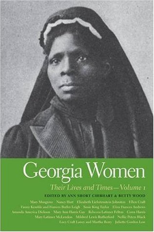 Georgia Women: Their Lives and Times, Volume 1
