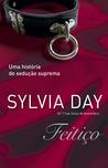 Feitiço by Sylvia Day