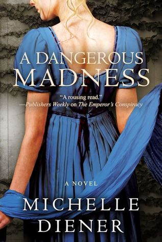 A Dangerous Madness (Regency London, #3)