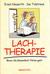 Lachtherapie: Bevor die Ges...