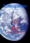 Subjugation (Subjugation, #1)
