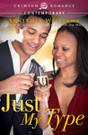 Just My Type by Synithia Williams