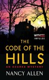The Code of the Hills (Ozarks Mystery, #1)